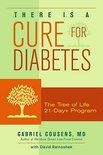 Cure For Diabetes door Gabriel Cousens