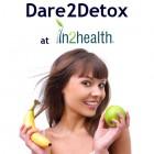 Dare 2 Detox - programma 11 dagen snel en veilig ontgiftigen en afvallen